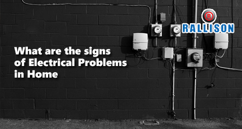 What are the signs of electrical problems in home?