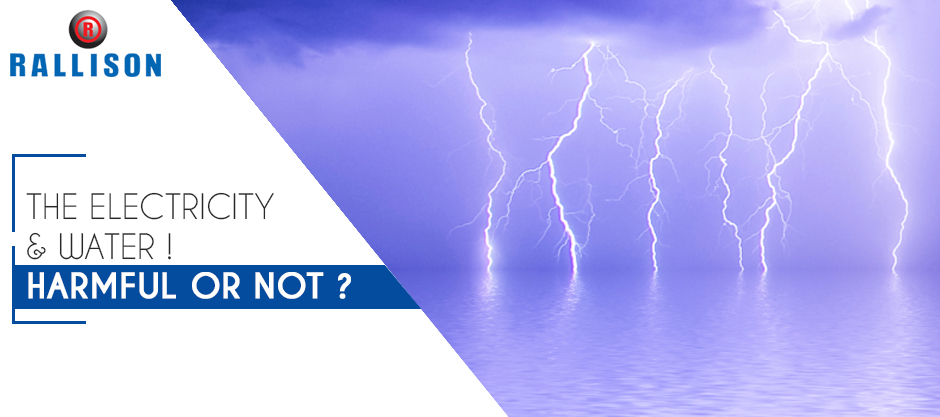 The Electricity & Water! Harmful or not?