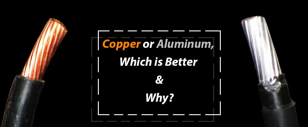 Copper or Aluminum, which is better and why?