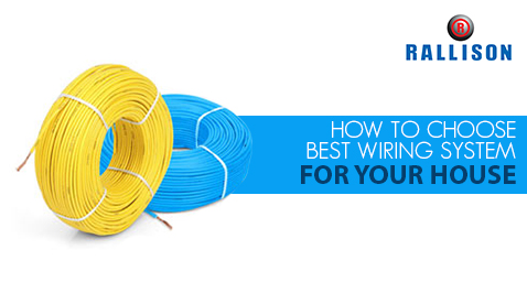 How to choose best wiring system for your home
