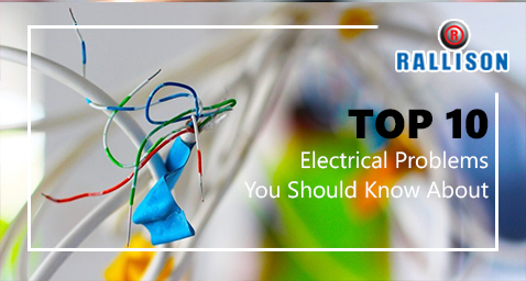 Top 10 Electrical Problems You Should Know