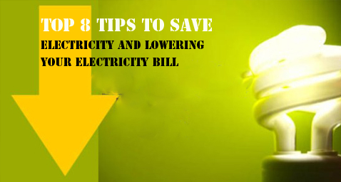 Top 8 tips to save electricity and saving your electricity bill
