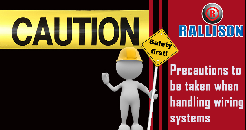 Precautions to be taken when handling wiring systems